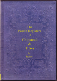 the parish registers of chipstead & titsey, in surrey